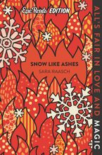 Snow Like Ashes Epic Reads Edition Paperback  by Sara Raasch