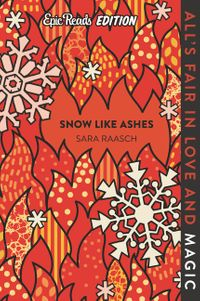 snow-like-ashes-epic-reads-edition