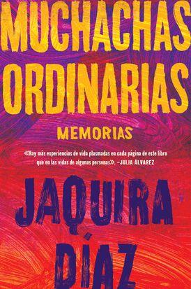 Ordinary Girls \ Muchachas ordinarias (Spanish edition)
