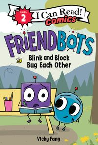 friendbots-blink-and-block-bug-each-other