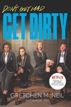 Get Dirty TV Tie-in Edition