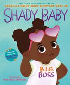 Shady Baby Hardcover  by Gabrielle Union