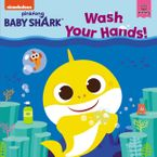 Baby Shark: Wash Your Hands! Paperback  by Pinkfong