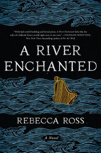 a-river-enchanted