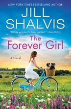 The Forever Girl Hardcover  by Jill Shalvis