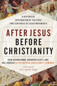 after-jesus-before-christianity