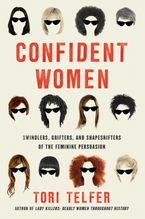 Confident Women Hardcover  by Tori Telfer