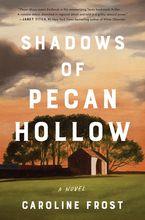 Shadows of Pecan Hollow