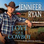 Love of a Cowboy Downloadable audio file UBR by Jennifer Ryan