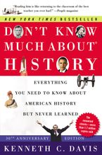 Don't Know Much About® History [30th Anniversary Edition]