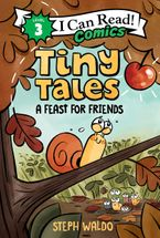 Tiny Tales: A Feast for Friends