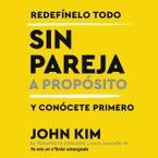Sin pareja. A proposito. Downloadable audio file UBR by John Kim