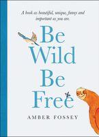 Be Wild Be Free  KF8