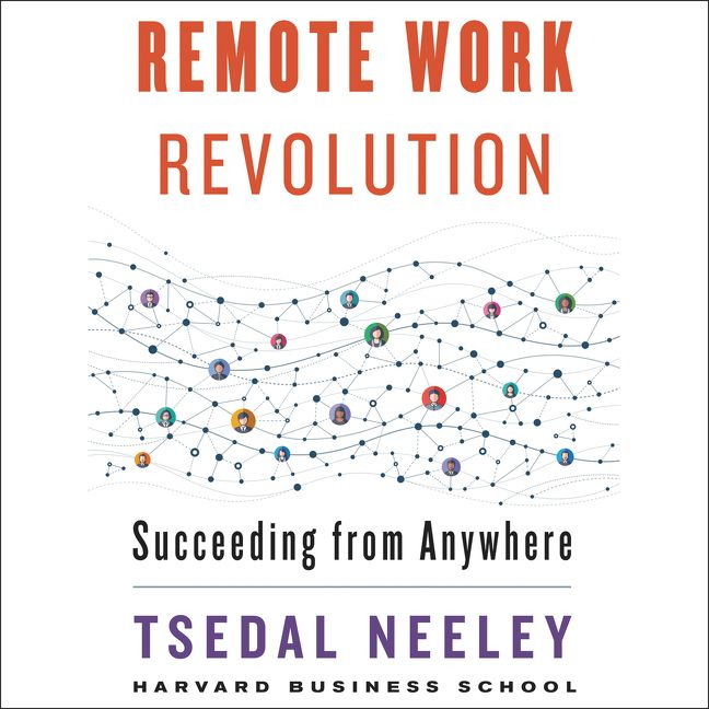 Book cover image: Remote Work Revolution: Succeeding from Anywhere