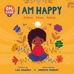Om Child: I Am Happy
