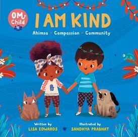 Om Child: I Am Kind