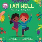 Om Child: I Am Well