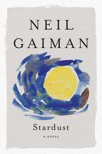 Stardust Paperback  by Neil Gaiman