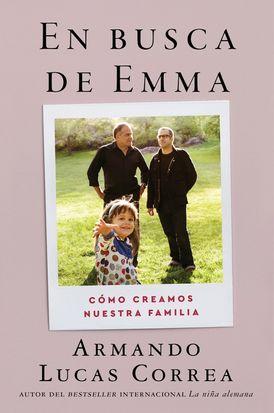 In Search of Emma \ En busca de Emma (Spanish edition)