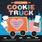 Cookie Truck: A Sugar Cookie Shapes Book