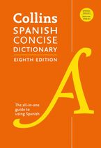 Collins Spanish Concise Dictionary, 8th Edition Paperback  by HarperCollins Publishers  Ltd