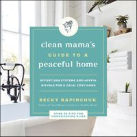 the-clean-mamas-guide-to-a-peaceful-home