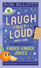 Laugh-Out-Loud: The Big Book of Knock-Knock Jokes