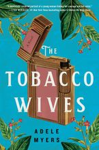 The Tobacco Wives