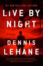 Live by Night Paperback  by Dennis Lehane