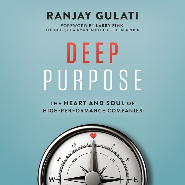 Book cover image: Deep Purpose: The Heart and Soul of High-Performance Companies