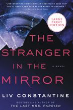 Stranger in the Mirror Paperback LTE by Liv Constantine