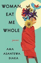Woman, Eat Me Whole
