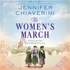 The Women's March Downloadable audio file UBR by Jennifer Chiaverini