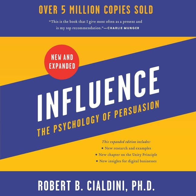 Book cover image: Influence, New and Expanded: The Psychology of Persuasion | International Bestseller | National Bestseller