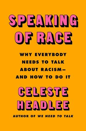 Speaking of Race