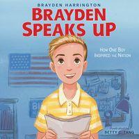 brayden-speaks-up