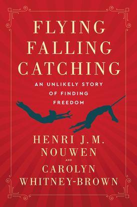 Flying, Falling, Catching