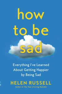 how-to-be-sad