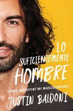 Man Enough \ Lo suficientemente hombre (Spanish edition)