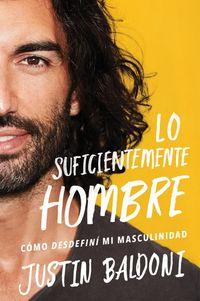 man-enough-lo-suficientemente-hombre-spanish-edition