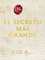 The Greatest Secret \ El Secreto Más Grande (Spanish edition)