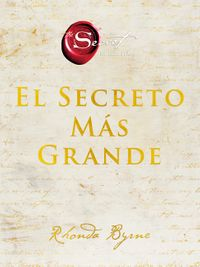 the-greatest-secret-el-secreto-mas-grande-spanish-edition