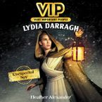 VIP: Lydia Darragh Downloadable audio file UBR by Heather Alexander
