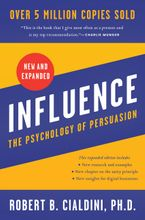 Influence, New and Expanded Paperback  by Robert B. Cialdini PhD