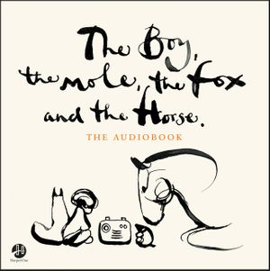 The Boy, the Mole, the Fox and the Horse CD