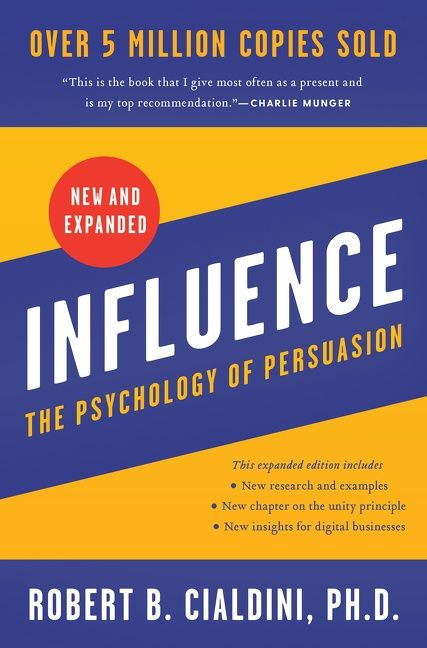 Book cover image: Influence, New and Expanded UK: The Psychology of Persuasion | International Bestseller | National Bestseller