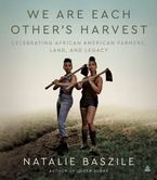 We Are Each Other's Harvest eBook  by Natalie Baszile