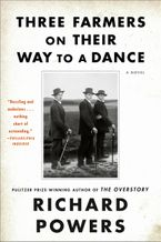 Three Farmers on Their Way to a Dance Paperback  by Richard Powers