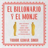 billionaire-and-the-monk-the-el-billonario-y-el-monje