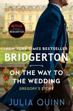 On the Way to the Wedding Paperback  by Julia Quinn